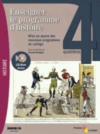 Pascale Goutagny - Enseigner le programme d'histoire 4e - Mise en oeuvre des nouveaux programmes au collège. 1 Cédérom