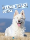 Pascale Grappin et Pascal Grappin - Le berger blanc suisse.