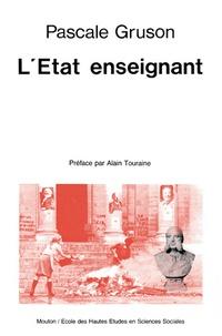 Pascale Gruson - L'Etat enseignant.