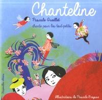 Pascale Gueillet et Pascale Breysse - Chanteline. 1 CD audio