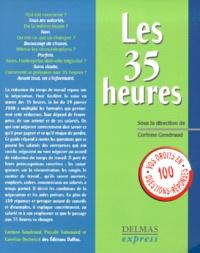 Pascale Guiomard et Corinne Gendraud - Les 35 heures.