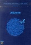 Pascale Harinck et Alain Plagne - Aléatoire - Journées mathématiques X-UPS 2013.