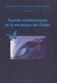 Pascale Harinck et Alain Plagne - Facettes mathématiques de la mécanique des fluides.