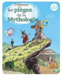 Pascale Hédelin et Benjamin Strickler - Déjoue les pièges de la Mythologie.