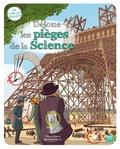 Pascale Hédelin et Benjamin Strickler - Déjoue les pièges de la science.