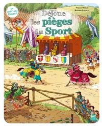 Pascale Hédelin et Benjamin Strickler - Déjoue les pièges du sport.
