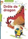 Pascale Hédelin - Drôle de dragon.