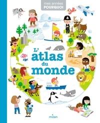 L'atlas du monde - Pascale Hédelin |