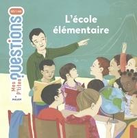 Pascale Hédelin - L'école élémentaire.