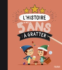 Pascale Hédelin et Romain Guyard - L'histoire de mes 5 ans à gratter.