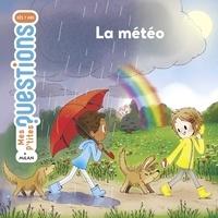 La météo- 6-8 ans - Pascale Hédelin pdf epub