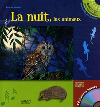 Pascale Hédelin - La nuit, les animaux. 1 CD audio