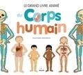 Pascale Hédelin - Le grand livre animé du corps humain.