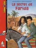 Pascale Hédelin et Ginette Hoffmann - Le secret de Farida.