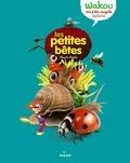 Pascale Hédelin - Les petites bêtes.