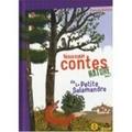 Pascale Hédelin - Nouveaux contes nature de la Petite Salamandre - Tome 3.