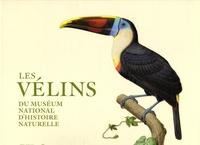 Pascale Heurtel et Michelle Lenoir - Les vélins du muséum national d'histoire naturelle.
