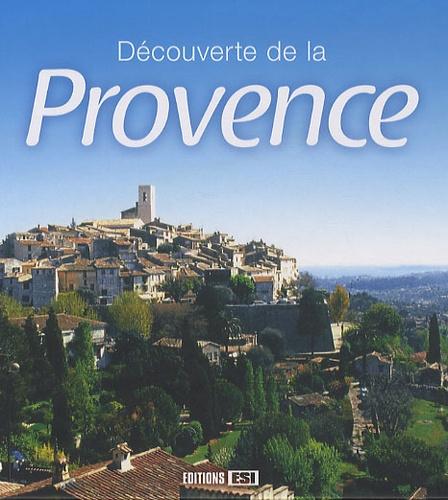 Pascale Huby - Découverte de la Provence.