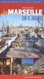 Pascale Huby - Marseille en 5 jours.