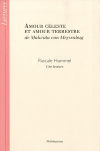 Pascale Hummel-Israel - Amour céleste et amour terrestre de Malwida von Meysenburg - Une lecture.