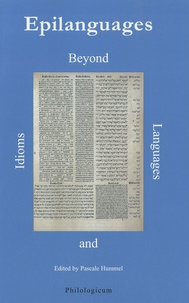 Pascale Hummel-Israel - Epilanguages - Beyond Idioms and Languages.