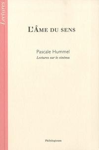 Pascale Hummel-Israel - L'âme du sens - Lectures sur le cinéma.