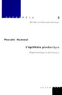 Pascale Hummel-Israel - L'épithète pindarique - Etude historique et philologique.