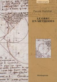 Pascale Hummel-Israel - Le grec en méthodes.