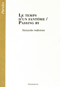 Pascale Hummel-Israel - Le temps d'un fantôme / Passing by - Nietzsche redivivus.
