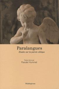 Pascale Hummel-Israel - Paralangues - Etudes sur la parole oblique.