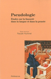 Pascale Hummel-Israel - Pseudologie - Etudes sur la fausseté dans la langue et dans la pensée.