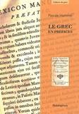 Pascale Hummel - Le grec en préfaces.
