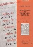 "Pascale Hummel - Métaphilologie ""de"" De lingua Graeca."