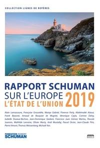 Pascale Joannin - Etat de l'Union 2019 - Rapport Schuman sur l'Europe.