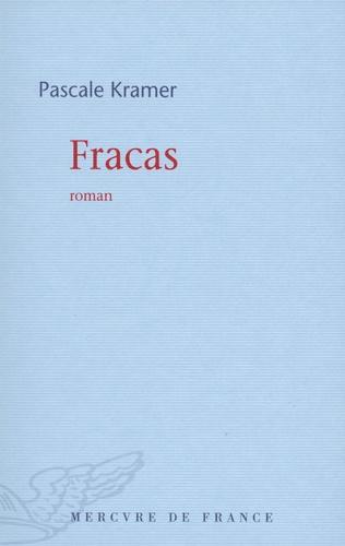 Pascale Kramer - Fracas.