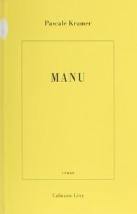 Pascale Kramer - Manu.