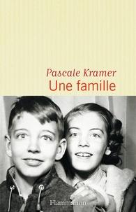 Pascale Kramer - Une famille.