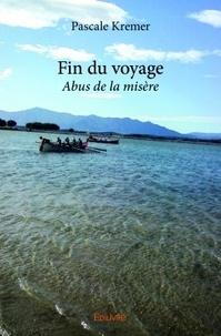 Pascale Kremer - Fin du voyage.