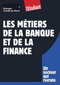 Pascale Kroll - METIER  : Les métiers de la banque et de la finance.