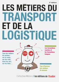 Pascale Kroll - Les métiers du transport et de la logistique.