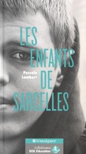 Pascale Lambert - Les enfants de Sarcelles.