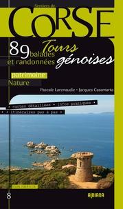 Pascale Larenaudie et Jacques Casamarta - Tours génoises - 89 balades et randonnées.
