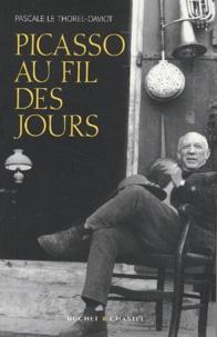 Pascale Le Thorel-Daviot - Picasso au fil des jours.