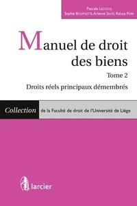 Pascale Lecocq - Manuel de droit des biens - Tome 2, droits réels.