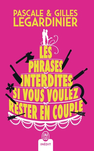 Les Phrases Interdites Si Vous Voulez Rester En Couple
