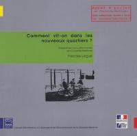 Pascale Legué Dupont - Comment vit-on dans les nouveaux quartiers ? - Rapport sur l'enquête menée en Charente-Maritime.