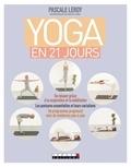 Pascale Leroy - Yoga facile en 21 jours.