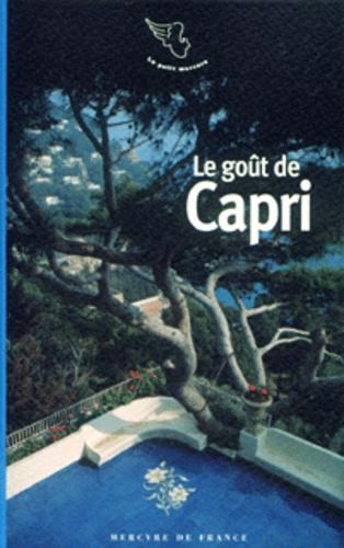 Pascale Lismonde - Le goût de Capri et autres îles italiennes.
