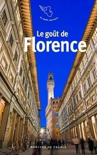Pascale Lismonde - Le goût de Florence.