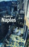Pascale Lismonde - Le goût de Naples.